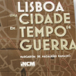 Thumbnail image for Lisbon in the time of World War II